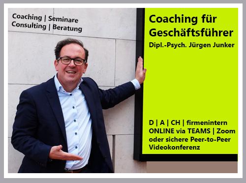 Coaching für Geschäftsführer Erfolgsfaktor Psychologie Dipl.-Psych. Jürgen Junker Coaching, Seminare, Consulting